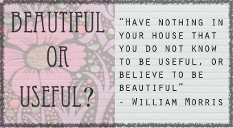 Beautiful or Useful