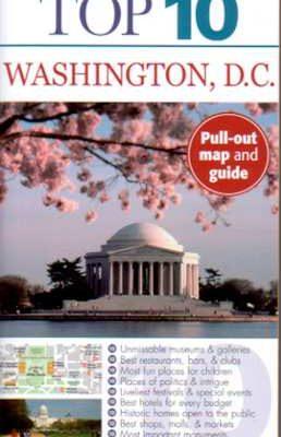 Washington D.C. Top Ten Travel Book—DK Eyewitness Travel Review