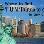 Where To Find Fun Things To Do In Any City