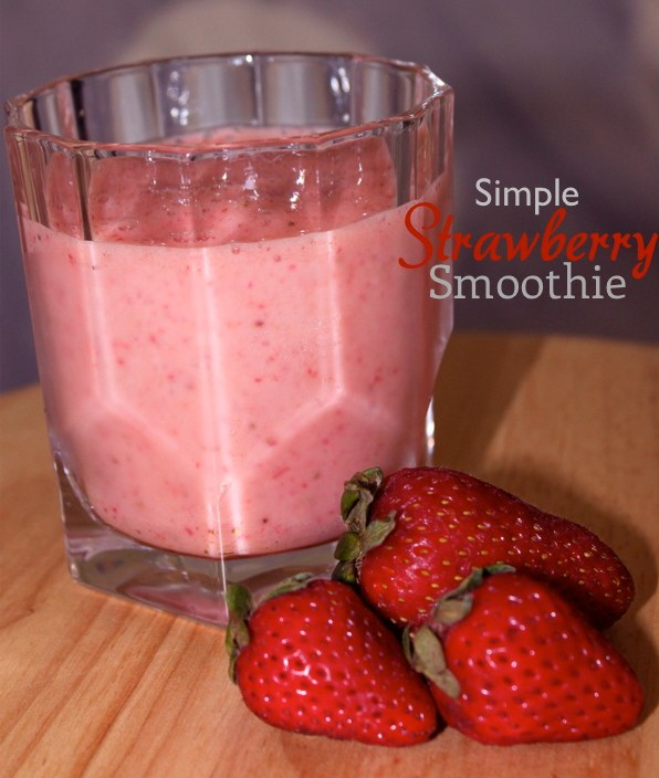 Super Simple Strawberry Smoothie Recipe - Being Tazim