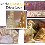 How to Get the Glam Gold Décor Look in your Home