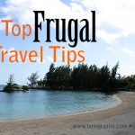 Top Frugal Travel Tips #FrugalCrew