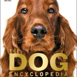 I've been Doing Some Research with The Dog Encyclopedia