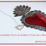 My Favourite Ways to Achieve Style on a Budget.