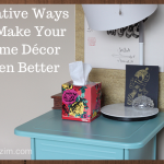 Creative Ways To Make Your Home Décor Even Better: Achieving A Form/Function Balance.