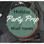 Holiday Party Prep Must-Haves
