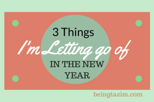 3 Things I'm letting go of