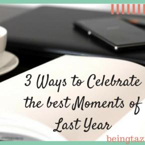 3 ways to celebrate