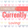3 Things I'm Currently Loving January