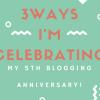 3 ways I'm celebrating