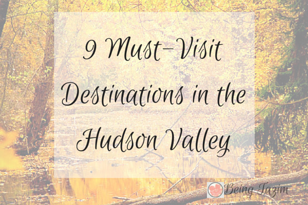 9 Must-Visit Destinations in the Hudson Valley