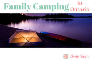 Family Camping in Ontario – I'm in, Are you?