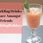 3 Sparkling Drinks to Share Amongst Friends #SparklingHolidays