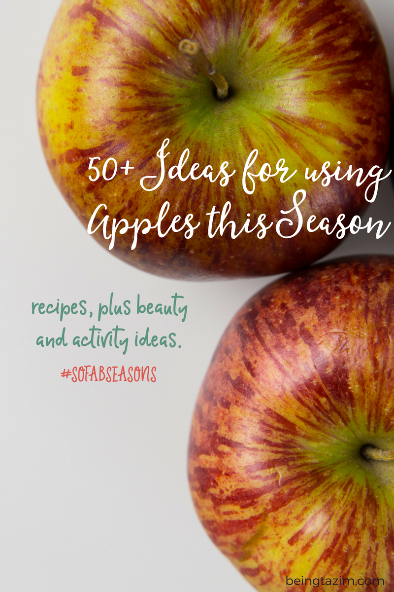 50+ ideas for using apples this season