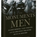 The Monuments Men: Recoverers of The World's Greatest Art