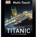 DK Canada's Story of the Titanic Multi-Touch Illustrated E-Book