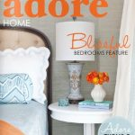 Adore Home Magazine Anniversary Blissful Bedrooms Issue