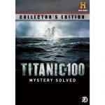 Titanic at 100 Mystery Solved DVD Set