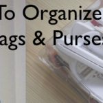 Getting Organized: Organizing Your Bags And Purses With 3M Command