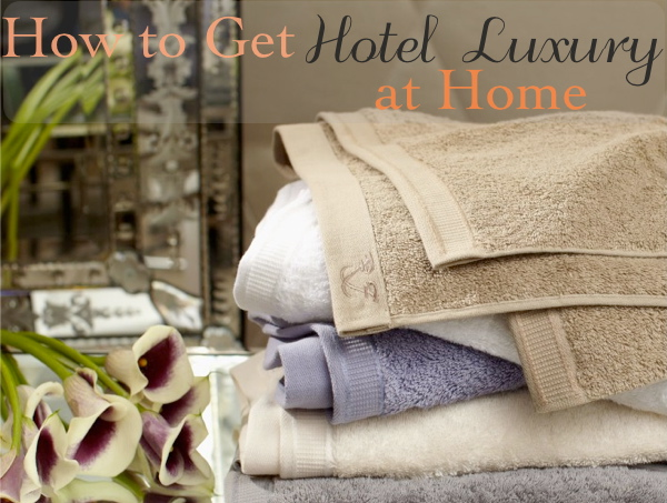 hotel luxury at home