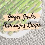 Ginger Garlic Asparagus Recipe