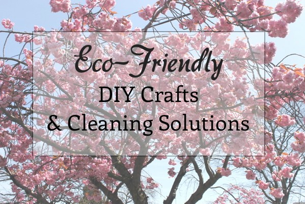 eco-friendly DIY crafts