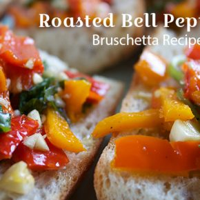 Roasted bell pepper bruschetta