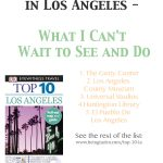 Top 10 Los Angeles—What I Can't Wait to See and Do