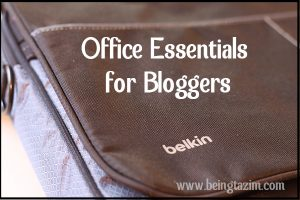 Office Essentials for Bloggers