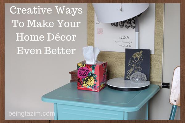 make your decor better