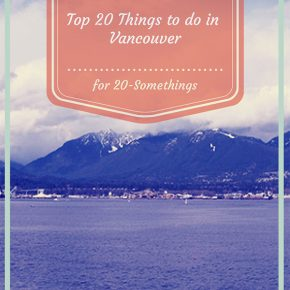 Top 20 things to do in Vancouver