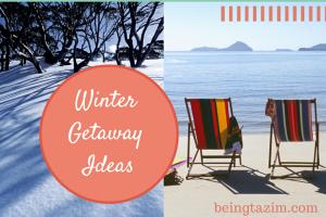 Winter Getaway Ideas
