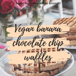 Vegan banana chocolate chip waffles