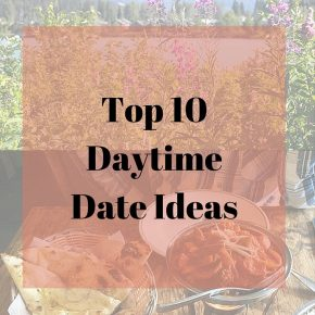 top 10 daytime date ideas