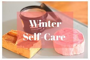 Winter Self Care