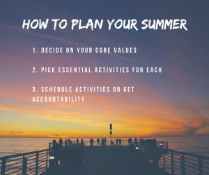 How to Plan your Summer
