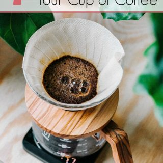 7 Ways to Improve Your Morning Cup of Coffee