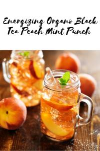 Energizing Organo Black Tea Peach Mint Punch