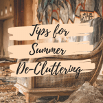 Tips for Summer De-Cluttering