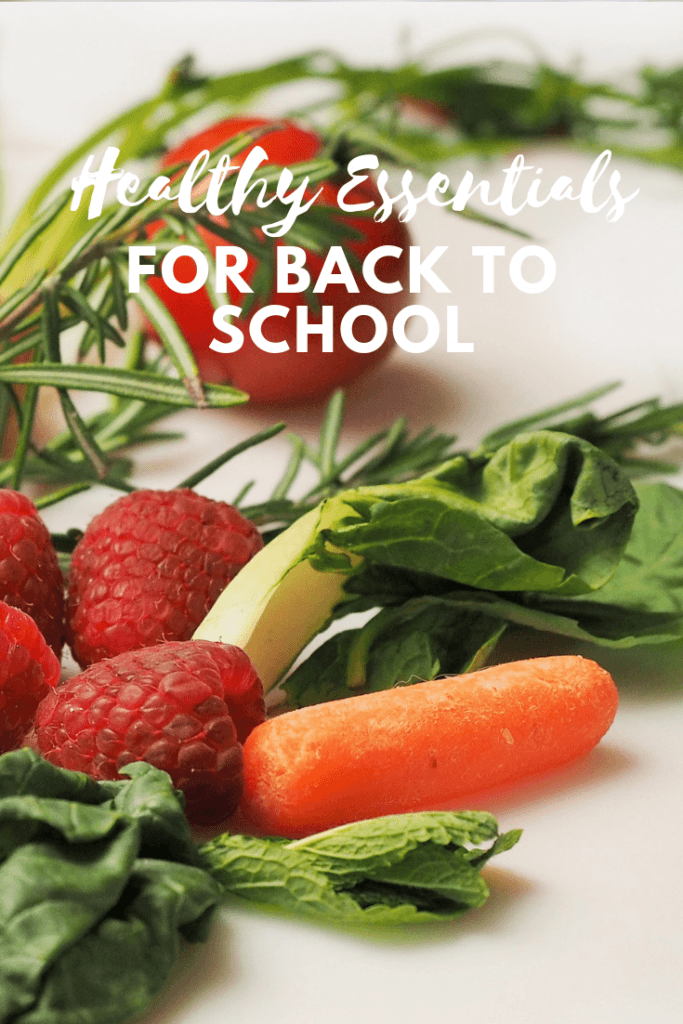 back to school healthy essentials