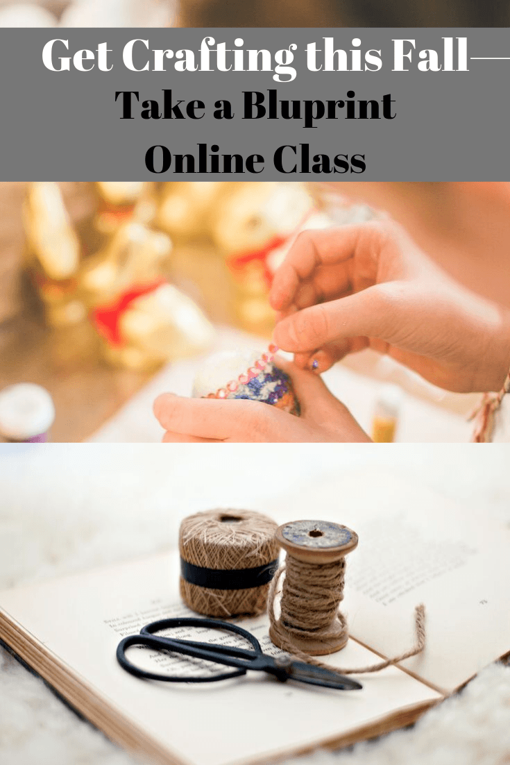 Get Crafting this Fall—Take a Bluprint Online Class