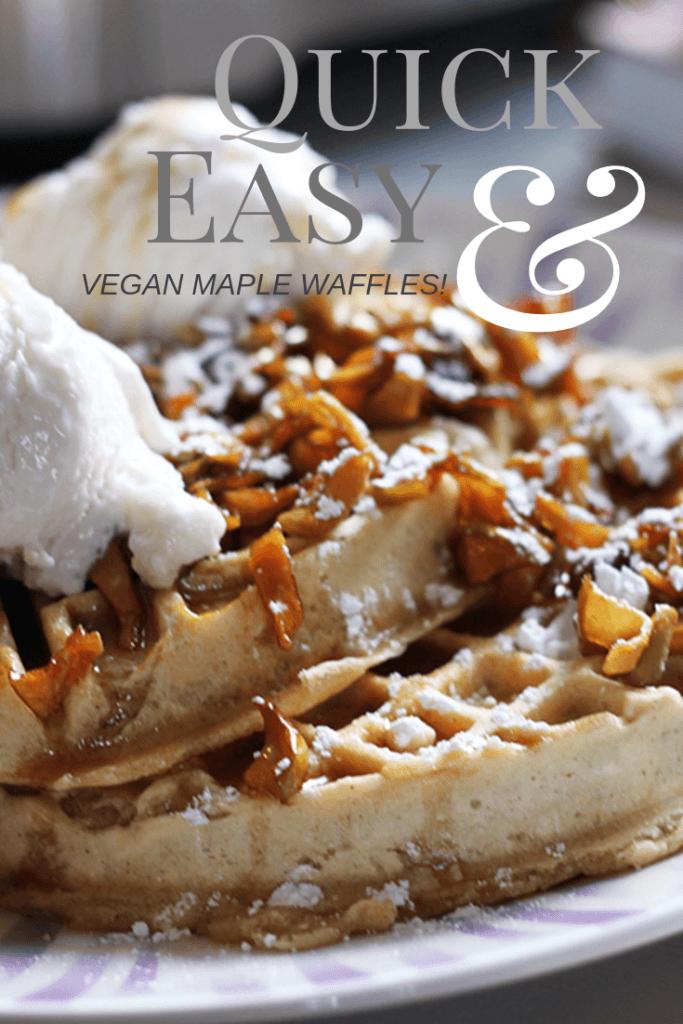 vegan maple waffles! Make these for breakfast or brunch.