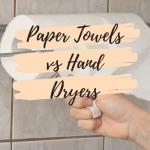 Which is Greener? Paper Towels vs Hand Dryers
