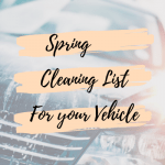 Spring Cleaning List for your Vehicle