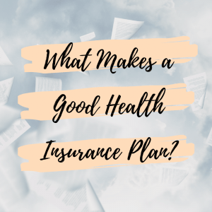 good health insurance plan