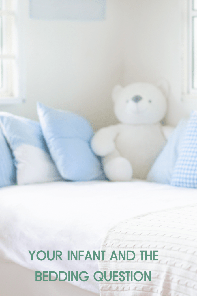 Your Infant and the Bedding Question